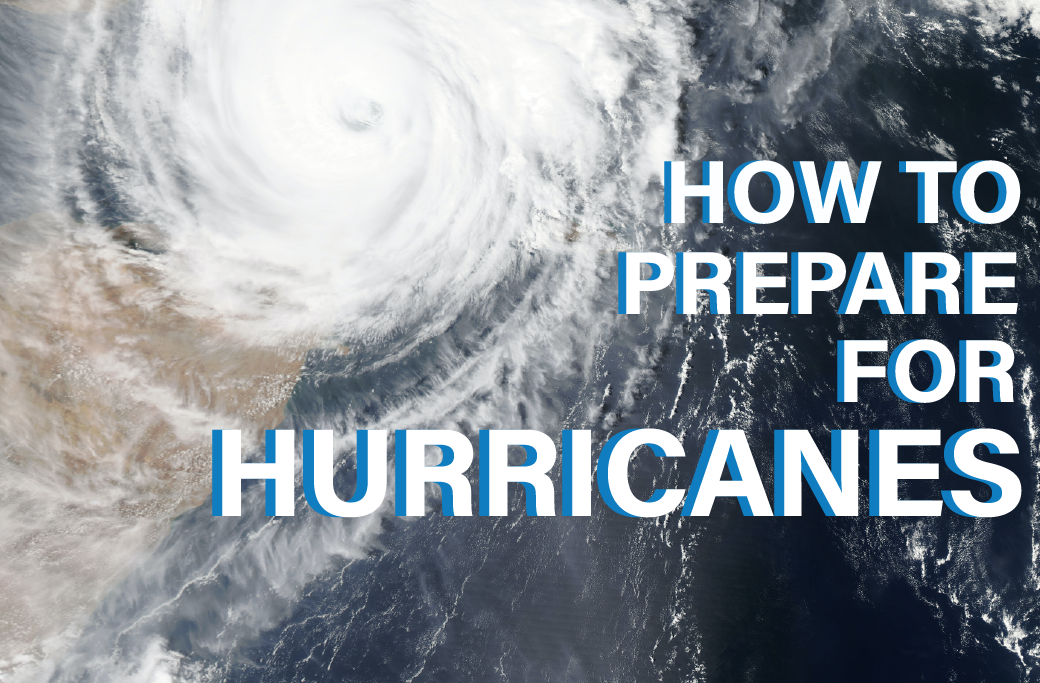 How to Prepare for Hurricanes